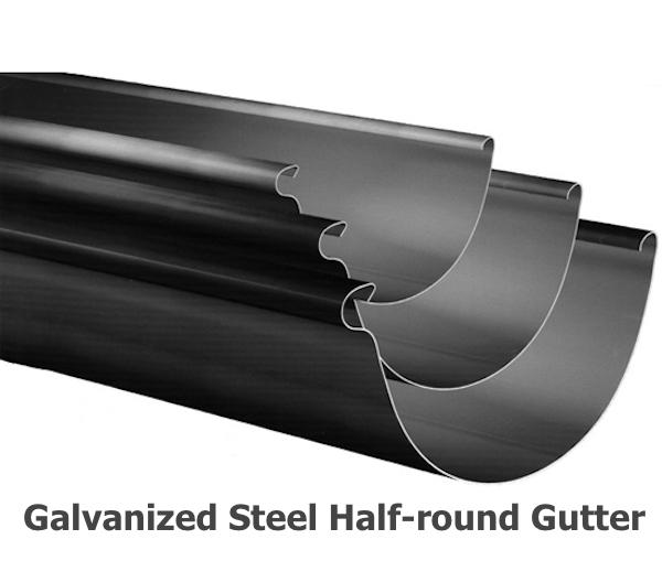 Galvanized Steel Half-round Gutter